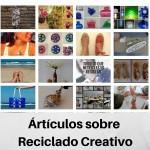 ARTÍCULOS Y POSTS SOBRE RECICLADO CREATIVO