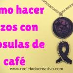 Pendientes, Colgantes y Broches con Lazos solidarios con cápsulas de café Nespresso