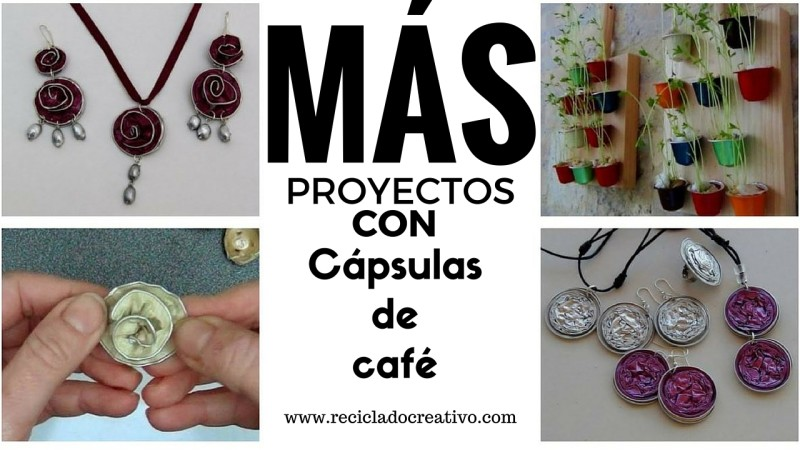 Más proyectos reciclando cápsulas de café