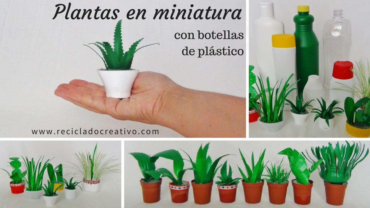 Recopilaci n de plantas en miniatura realizadas con - Que se puede hacer con botellas de plastico ...