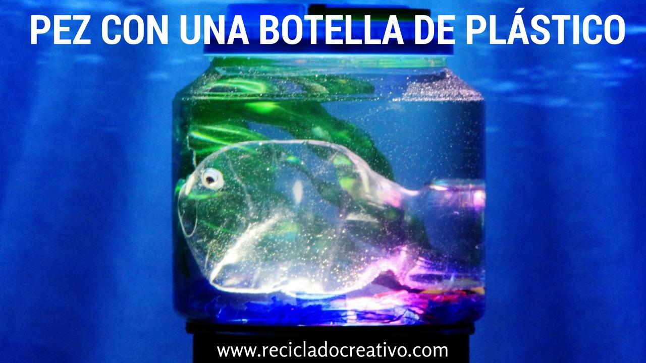 Pez hecho con una botella de pl stico dentro de una for Como hacer una laguna artificial para peces