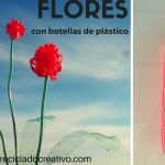 Flores reciclando botellas de plástico por Rosa Montesa