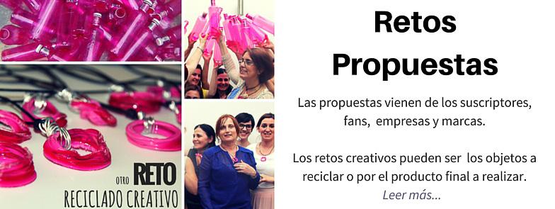 RETOS Y PROPUESTAS DE RECICLADO CREATIVO