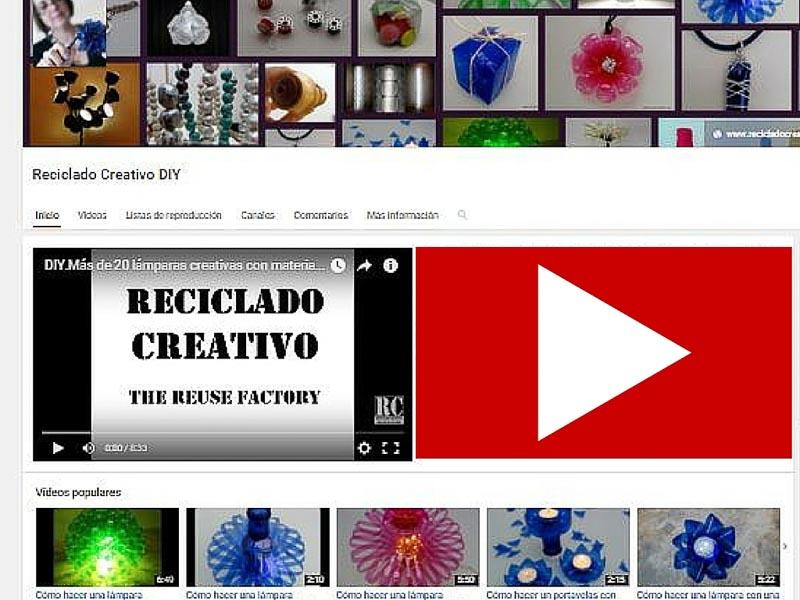 Canal de YouTube de Reciclado Creativo DIY