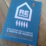 Exposició #rehogar Solucions per a l'habitat a partir de residus #reciclado #reciclaje #reused #recycling #recycled #upcycled #upcycling