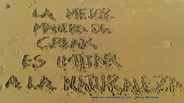 La Mejor Manera De Crear Es Imitar A La Naturaleza Frases