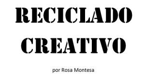 RECICLADO CREATIVO, DIY Y MANUALIDADES