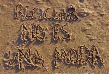 Reciclar no es una moda - es una responsabilidad. Reciclado Creativo. Rosa Montesa