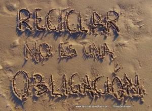 Reciclar no es una obligación Frases de Reciclado Creativo en la arena (2)